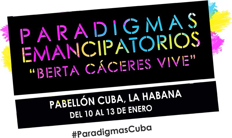 Taller Internacional sobre Paradigmas Emancipatorios Berta Cáceres Vive