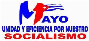 Primero de Mayo: Unidad y eficiencia por nuestro Socialismo